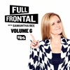 Full Frontal with Samantha Bee, Vol. 6 wiki, synopsis