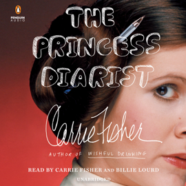 The Princess Diarist (Unabridged) audiobook