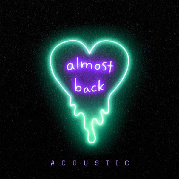 Almost Back (Acoustic) - Single