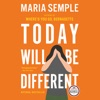 Today Will Be Different AudioBook Download