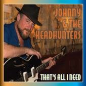 Johnny & the Headhunters - Body and Fender Man