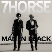 7Horse - Man in Black