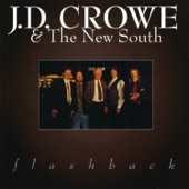 J.D. Crowe & The New South - Bouquet In Heaven