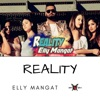 Reality - Single, Elly Mangat
