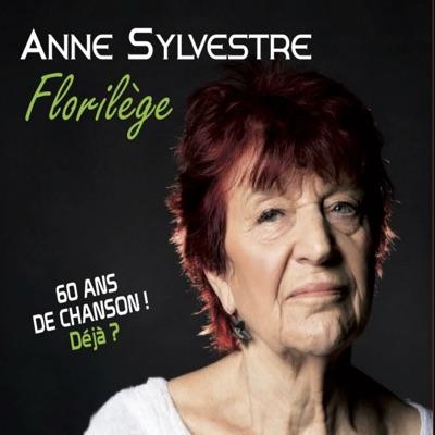 Florilège - Anne Sylvestre