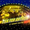 CSK Fan Anthem Single