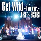 Get Wild -live ver.-