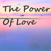 [Download] The Power of Love MP3