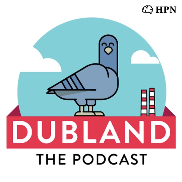 117: Dubland 116 - Trying To Clean My Ears With A Lit Candle