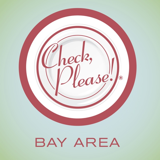 Check, Please! Bay Area Podcast by KQED on Apple Podcasts