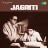 Jagriti (Original Motion Picture Soundtrack) - EP