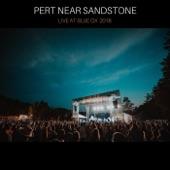 Pert Near Sandstone - His Island (Live)