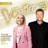 You Got It (The Voice Performance) - Single, Chloe Kohanski & Blake Shelton