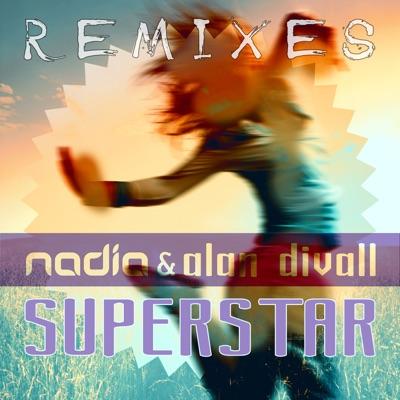 Superstar (Remixes) - Single - Nadia