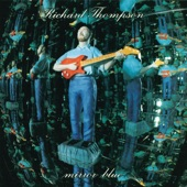 Richard Thompson - Easy There, Steady Now