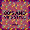 80's and 90's Style (Vol. 3)
