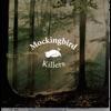 MOCKINGBIRD KILLERS