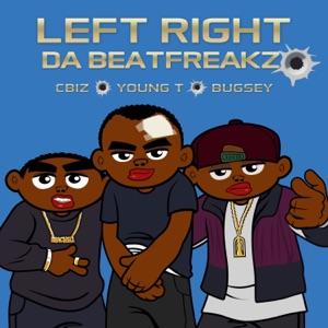 Da Beatfreakz - Left Right feat. C Biz, Young T & Bugsey