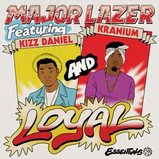 Major Lazer, Kizz Daniel & Kranium – Loyal (feat. Kizz Daniel & Kranium) – Single [iTunes Plus AAC M4A]