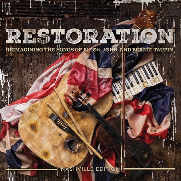 Various Artists - Restoration: The Songs of Elton John and Bernie Taupin album wiki, reviews
