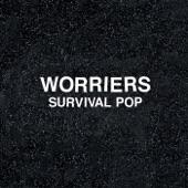 Worriers - Not Your Type