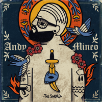 Andy Mineo - II: The Sword artwork