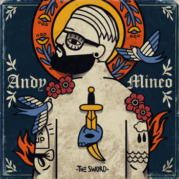 II The Sword Andy Mineo album songs, reviews, credits