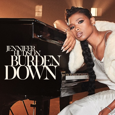 Burden Down - Single - Jennifer Hudson