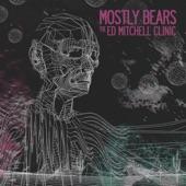 Mostly Bears - Leda Atomica
