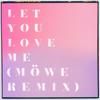 Rita Ora - Let You Love Me (Möwe Remix) artwork