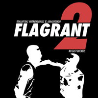 Flagrant 2: No Easy Buckets podcast