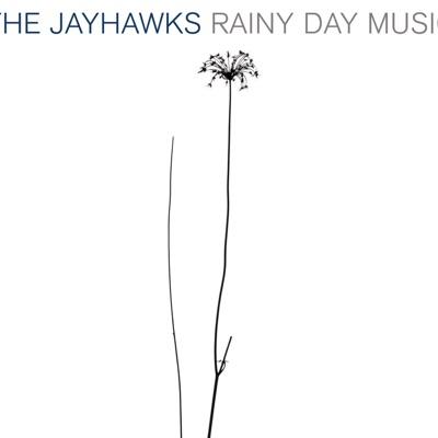 Rainy Day Music - The Jayhawks
