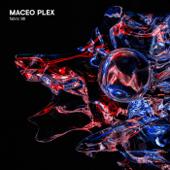 fabric 98: Maceo Plex