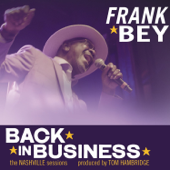 Back In Business-Frank Bey