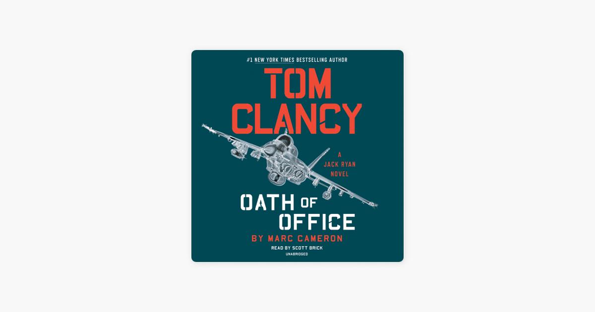 Tom Clancy Oath of Office (Unabridged) - Marc Cameron