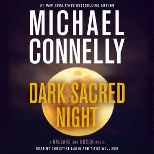 Dark Sacred Night: A Ballard and Bosch Novel (Unabridged) - Michael Connelly audiobook, mp3