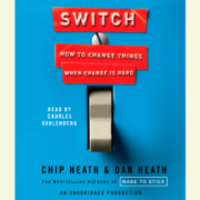 Switch: How to Change Things When Change Is Hard (Unabridged)