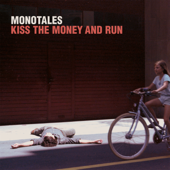 Kiss the Money and Run