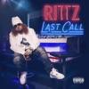 Rittz - Last Call Album