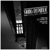 Swing Republic - Long Legs feat. Karina Kappel