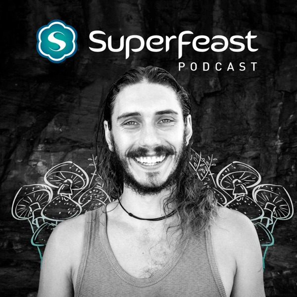 SuperFeast Podcast