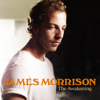 The Awakening (Deluxe Version) - James Morrison