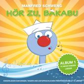 Hör zu, Bakabu - Album 1