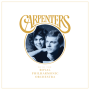 Carpenters with The Royal Philharmonic Orchestra - Carpenters & The Royal Philharmonic Orchestra - Carpenters & The Royal Philharmonic Orchestra