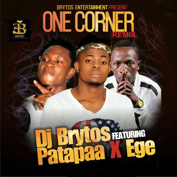 One Corner (feat  Patapaa & Ege) [Remix] - Single by DJ Brytos