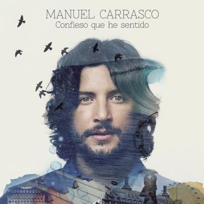 Confieso Que He Sentido (Deluxe) - Manuel Carrasco