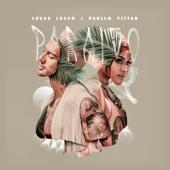 Paraíso Feat. Pabllo Vittar  Lucas Lucco & Pabllo Vittar - Lucas Lucco & Pabllo Vittar