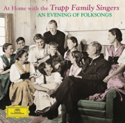 At Home with the Trapp Family Singers - An Evening of Folk Songs - The Trapp Family Singers - The Trapp Family Singers