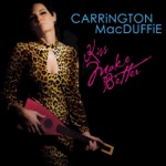 Carrington MacDuffie - Love Chased Me