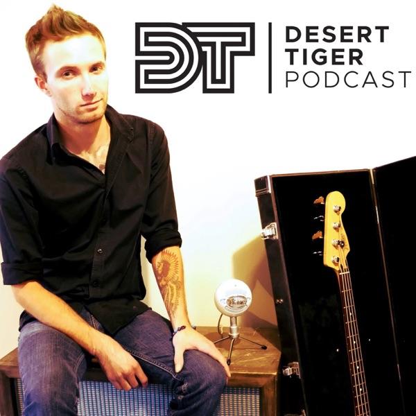 Desert Tiger Podcast
